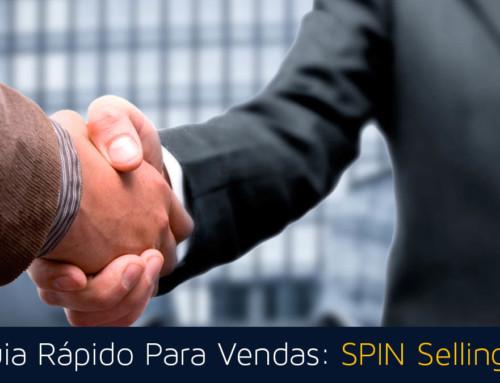 Guia Rápido Para Vendas: SPIN Selling!