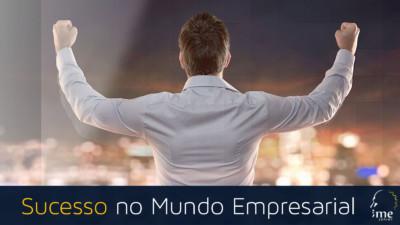 Sucesso no Mundo Empresarial