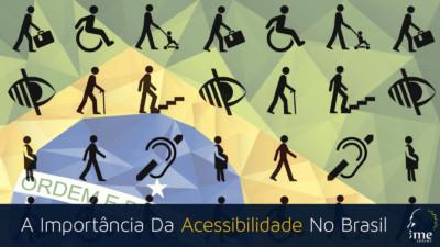 Importância Da Acessibilidade No Brasil