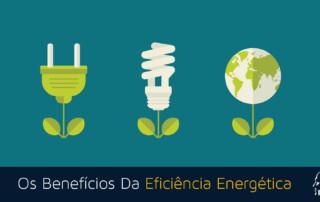 Benefícios Da Eficiencia Energetica