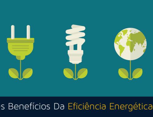 Eficiência Energética: Solução Para Você E O Ambiente